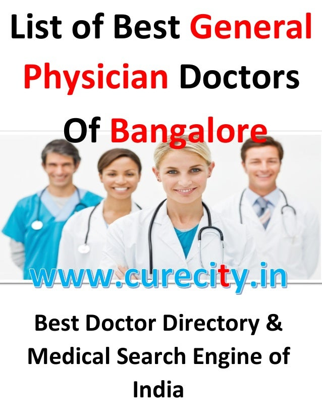 Best Doctor Directory & Medical Search Engine of India List of Best General Physician Doctors Of Bangalore