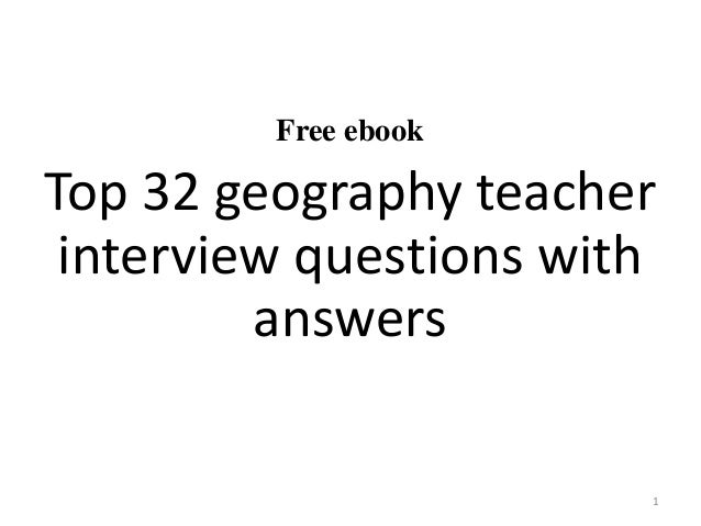 Top 32 geography teacher interview questions and answers pdf free ebook top 32 geography teacher interview questions with answers 1 fandeluxe Choice Image