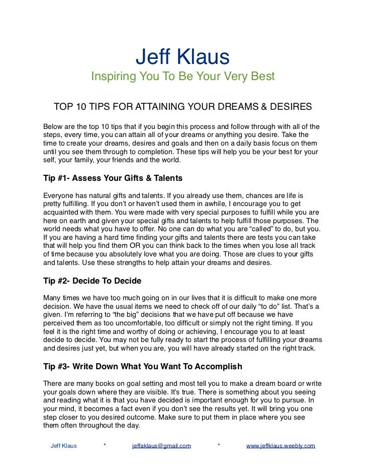 Jeff Klaus               Inspiring You To Be Your Very Best   TOP 10 TIPS FOR ATTAINING YOUR DREAMS & DESIRESBelow are the...