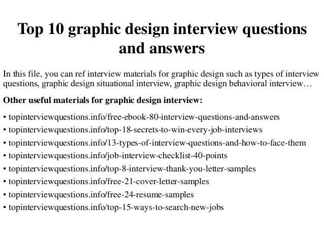Top 10 Graphic Design Interview Questions And Answers In This File You Can Ref