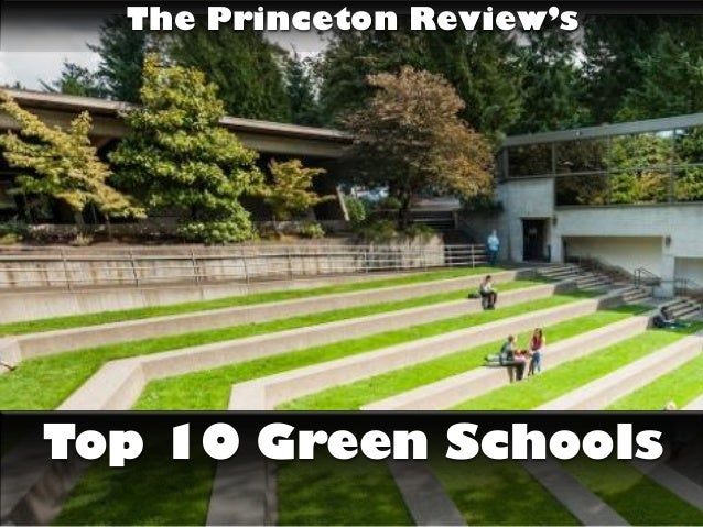 The Princeton Review's Top 10 Green Schools