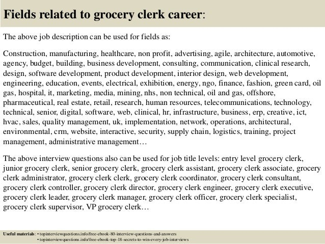 Grocery Clerk Job Description | Top 10 Grocery Clerk Interview Questions And Answers
