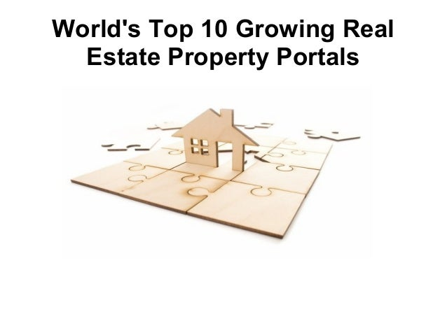 World's Top 10 Growing Real Estate Property Portals