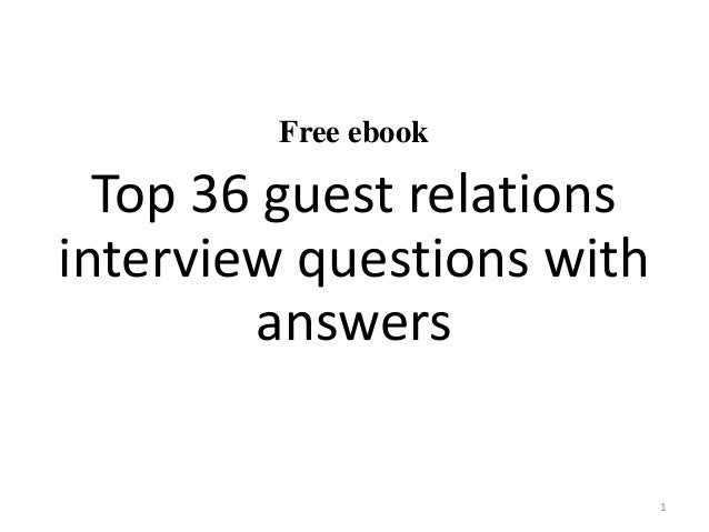 Free Ebook Top 36 Guest Relations Interview Questions With Answers 1 ...