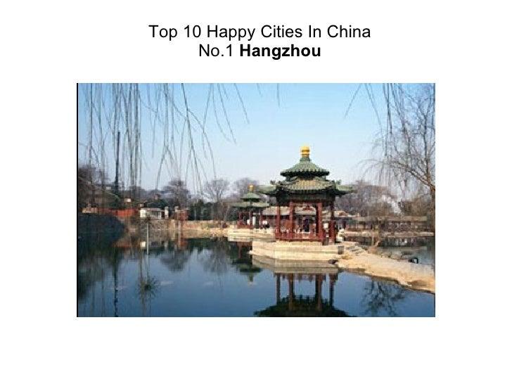 Top 10 Happy Cities In China No.1  Hangzhou