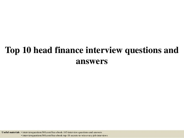 Top 10 head finance interview questions and answers