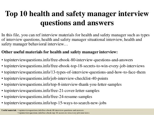 Top 10 health and safety manager interview questions and answers In this file, you can ref interview materials for health ...