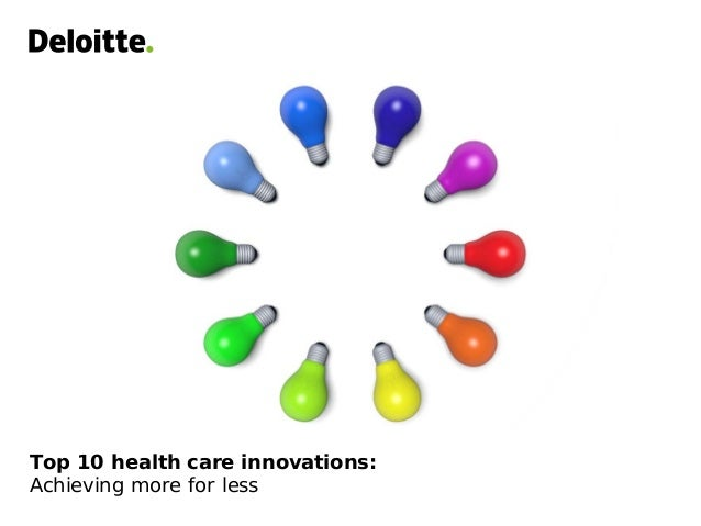 Top 10 health care innovations: Achieving more for less