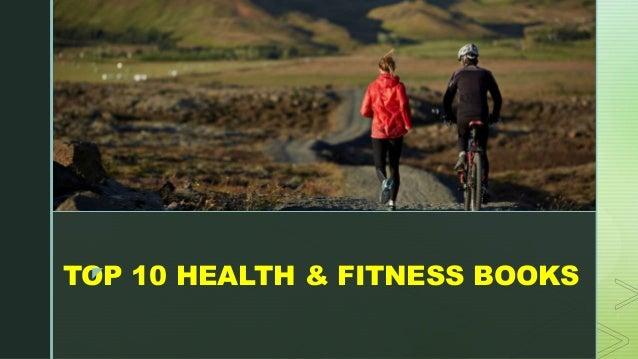 z TOP 10 HEALTH & FITNESS BOOKSz