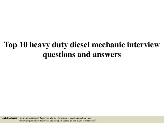 Top 10 heavy duty diesel mechanic interview questions and