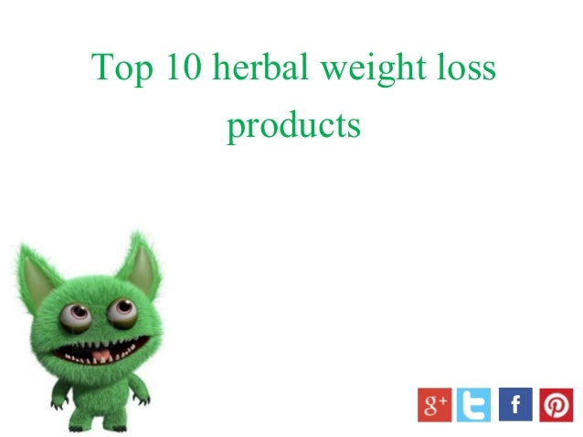 Top 10 herbal weight loss products