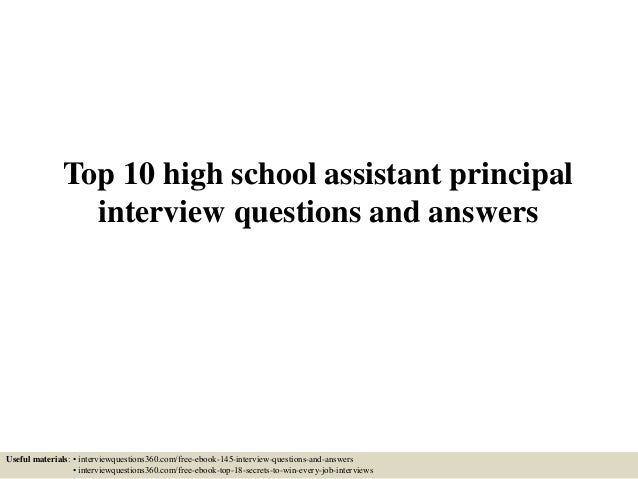 Lovely Top 10 High School Assistant Principal Interview Questions And Answers  Useful Materials: U2022 Interviewquestions360. On Assistant Principal Interview Questions