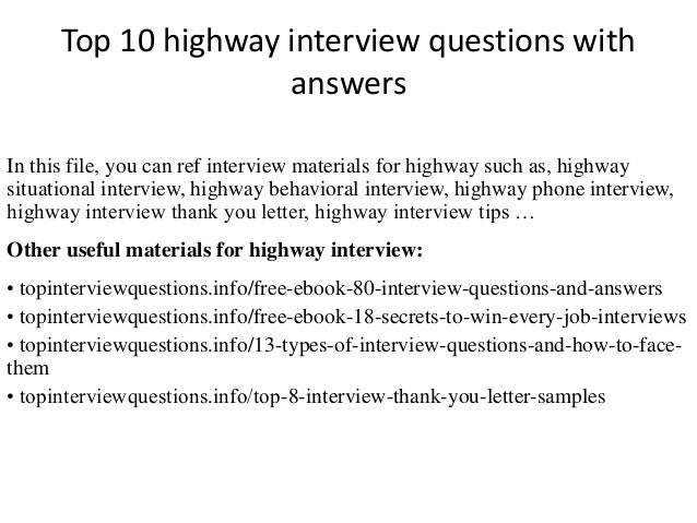 Top 10 Highway Interview Questions With Answers In This File, You Can Ref  Interview Materials ...