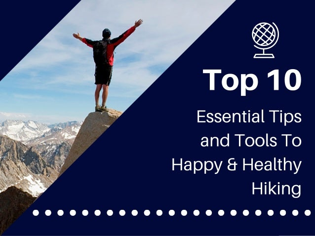 Top 10 Hiking Essentials To Start Strong And Stay Healthy