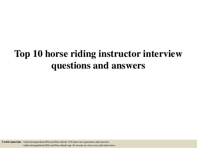 Top 10 Horse Riding Instructor Interview Questions And Answers Useful  Materials: U2022 Interviewquestions360.com ...