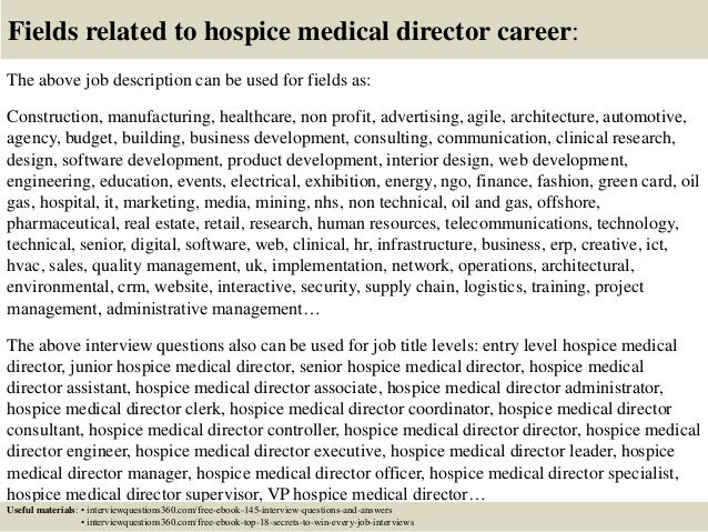 Awesome ... 18. Fields Related To Hospice Medical Director Career: The Above Job  Description ...