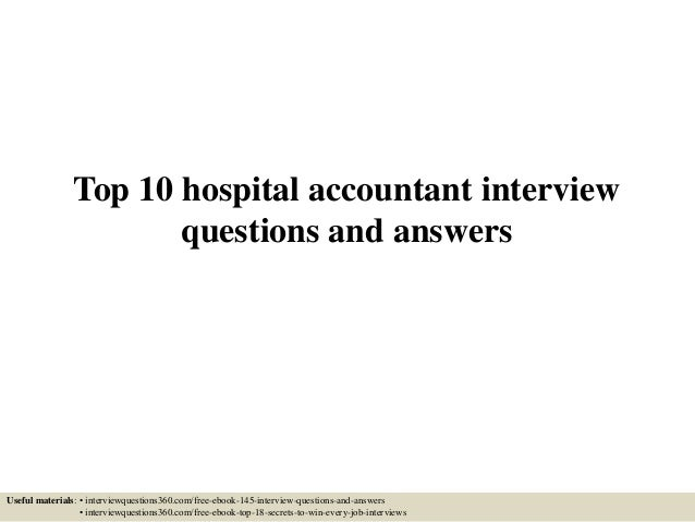 top-10-hospital-accountant-interview-questions -and-answers-1-638.jpg?cb=1433683166