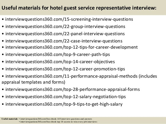 ... 16. Useful Materials For Hotel Guest Service Representative Interview:  ...