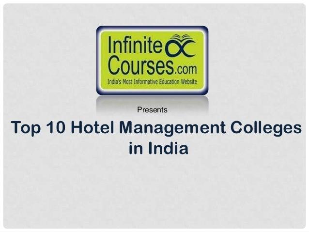 PresentsTop 10 Hotel Management Colleges              in India