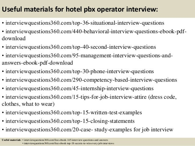 Delightful ... 13. Useful Materials For Hotel Pbx Operator Interview: ... On Hotel Interview Questions