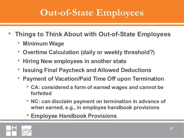 Out-of-State Employees  Things to Think About with Out-of-State Employees  Minimum Wage  Overtime Calculation (daily or...