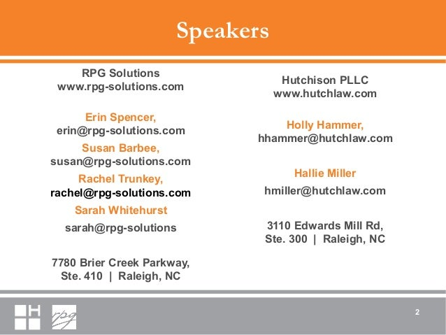 Speakers RPG Solutions www.rpg-solutions.com Erin Spencer, erin@rpg-solutions.com Susan Barbee, susan@rpg-solutions.com Ra...