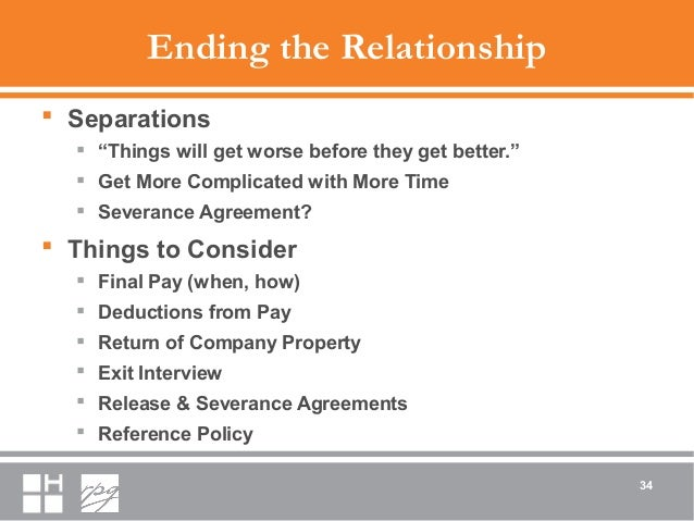 """Ending the Relationship  Separations  """"Things will get worse before they get better.""""  Get More Complicated with More T..."""