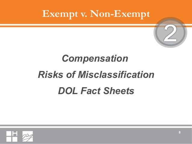 Exempt v. Non-Exempt Compensation Risks of Misclassification DOL Fact Sheets 8