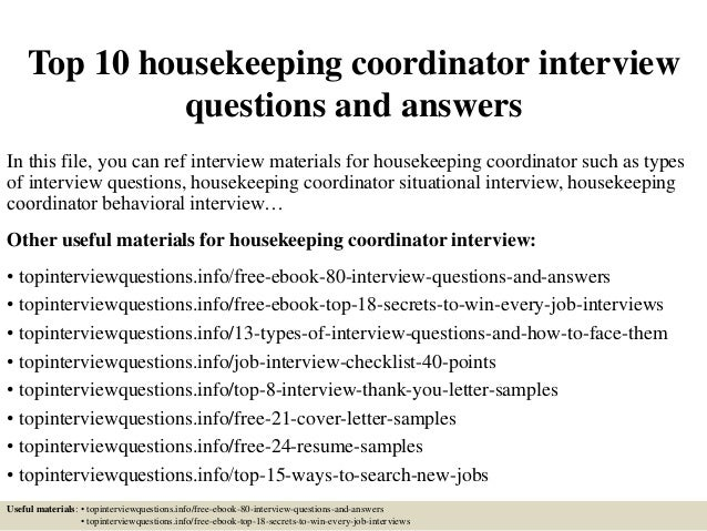 top 10 housekeeping coordinator interview questions and answers in this file you can ref interview - Profile Title For Housekeeper