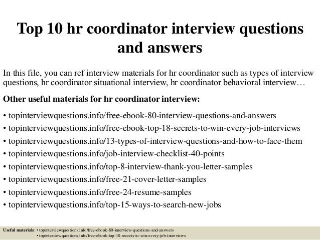 top 10 hr coordinator interview questions and answers in this file you can ref interview - Hr Coordinator Interview Questions And Answers