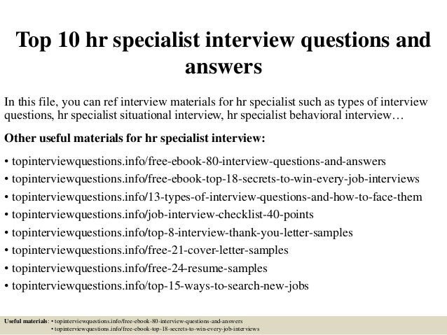 Top 10 hr specialist interview questions and answers In this file, you can ref interview materials for hr specialist such ...