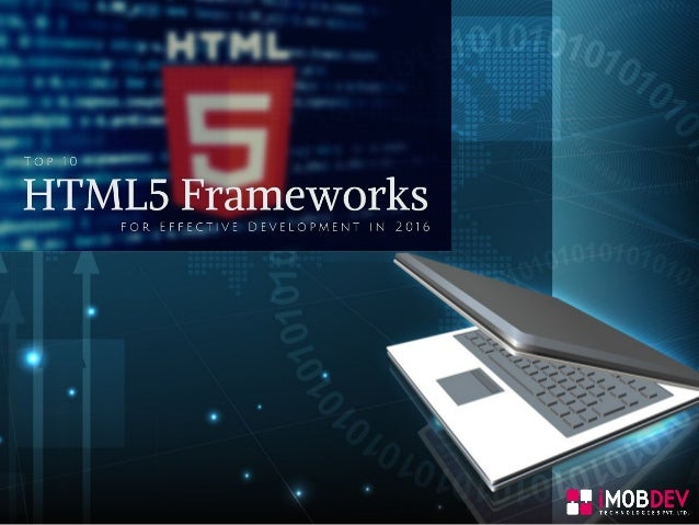  HTML5 is the most popular and in-demand technology in the world of responsive web design & development.  HTML5 is being...
