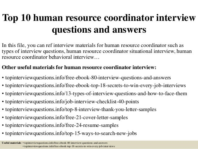 top-10-human-resource-coordinator -interview-questions-and-answers-1-638.jpg?cb=1427874513