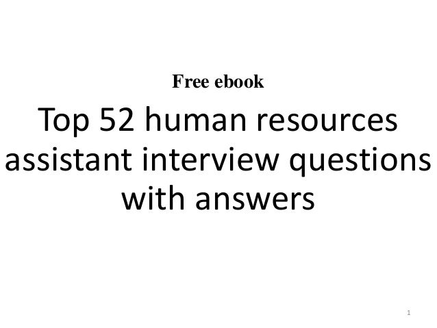 free ebook top 52 human resources assistant interview questions with answers 1 - Office Assistant Interview Questions And Answers