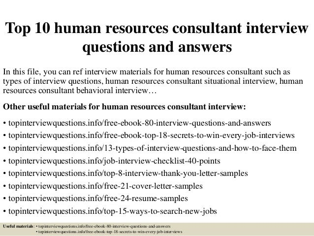 top-10-human-resources-consultant-interview-questions-and-answers -1-638.jpg?cb=1427200030