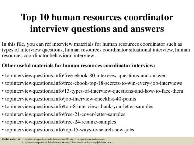 Top 10 Human Resources Coordinator Interview Questions And Answers In This  File, ...  Resume Questions