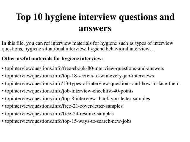 top 10 hygiene interview questions and answers
