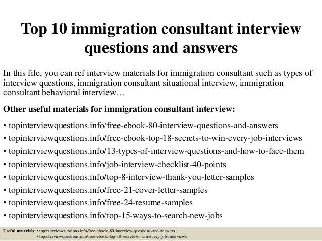 top-10-immigration-consultant-interview-questions -and-answers-1-638.jpg?cb=1426792321