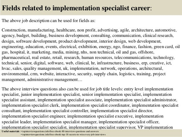 Top 10 implementation specialist interview questions and ...