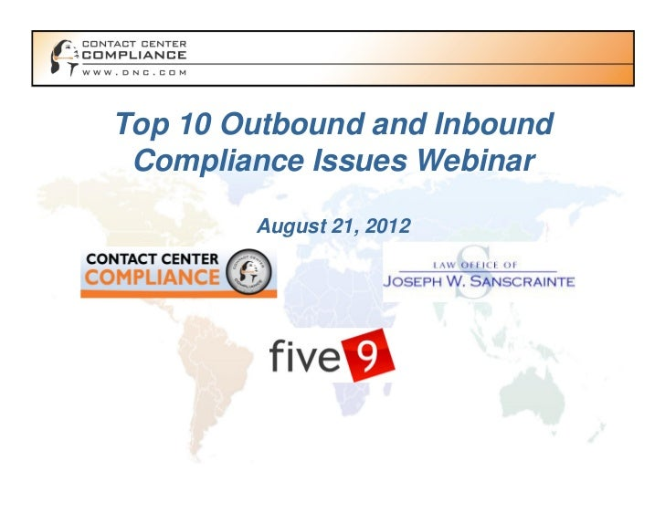 Top 10 Outbound and Inbound Compliance Issues Webinar        August 21, 2012