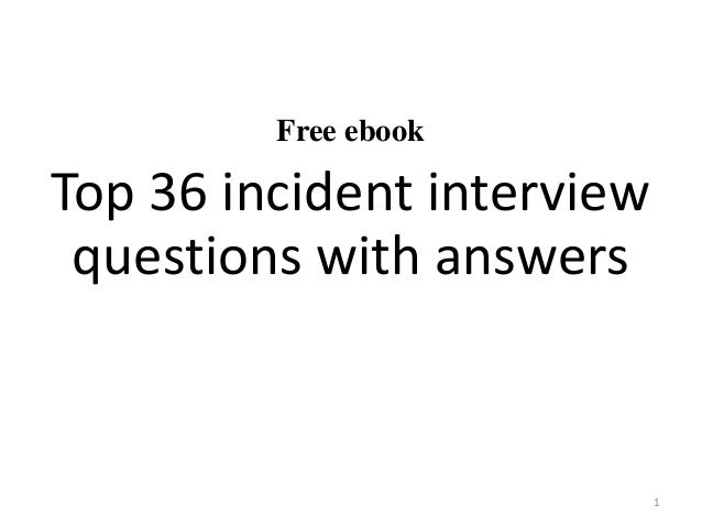 Free ebook Top 36 incident interview questions with answers 1