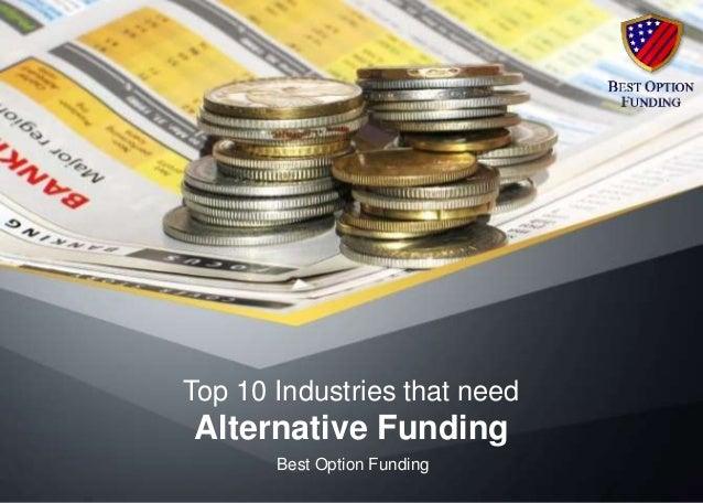 Top 10 Industries That Need Alternative Funding