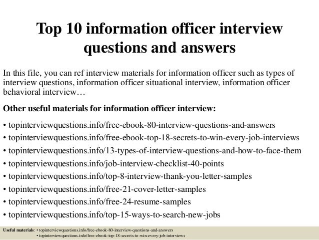 Great Top 10 Information Officer Interview Questions And Answers In This File,  You Can Ref Interview ...