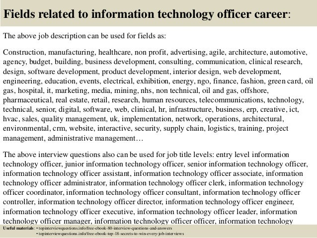 Top  Information Technology Officer Interview Questions And Answers