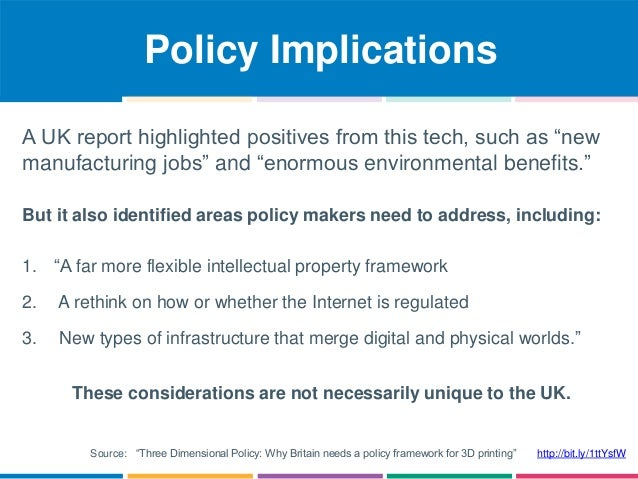 """Policy Implications  A UK report highlighted positives from this tech, such as """"new  manufacturing jobs"""" and """"enormous env..."""