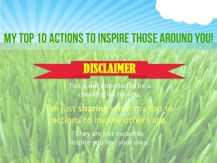 Click to edit Master /tle style  My Top 10 Actions to Inspire those around You!                               ...