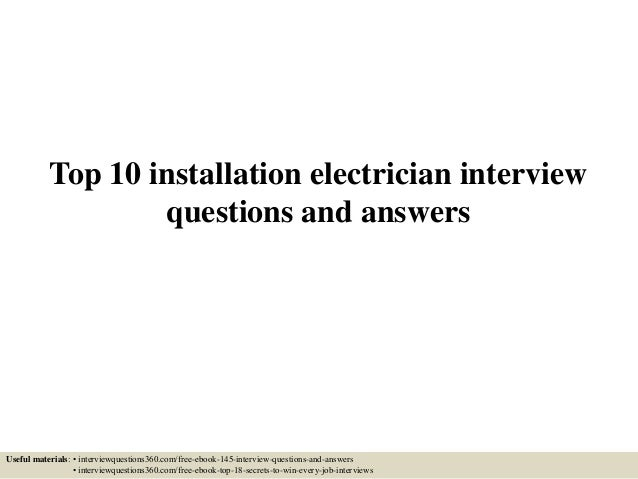 Top 10 Installation Electrician Interview Questions And Answers Useful  Materials: U2022 Interviewquestions360.com/ ...