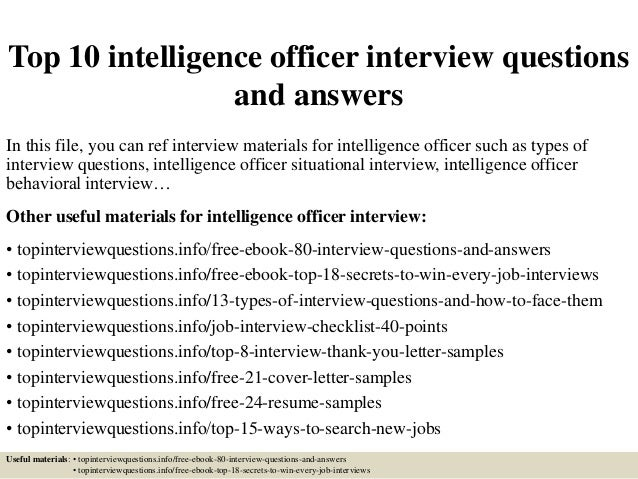 Top 10 Intelligence Officer Interview Questions And Answers In This File,  You Can Ref Interview ...