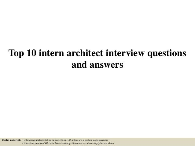 Top 10 intern architect interview questions and answers