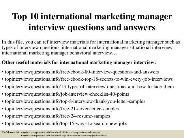 top 10 international marketing manager interview questions and answers in this file - International Marketing Manager